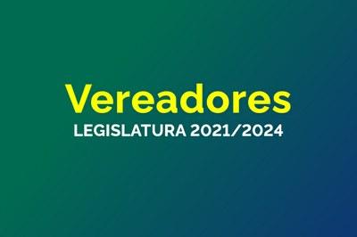 Vereadores 2021/2024